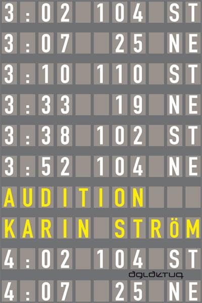 Audition av Karin Ström